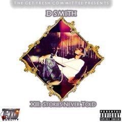 Mixtape Alert: DSmith – XIII: Stories Never Told